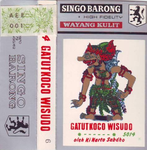Ki Nartosabdho - Singo Barong - Gatotkoco Wisudo