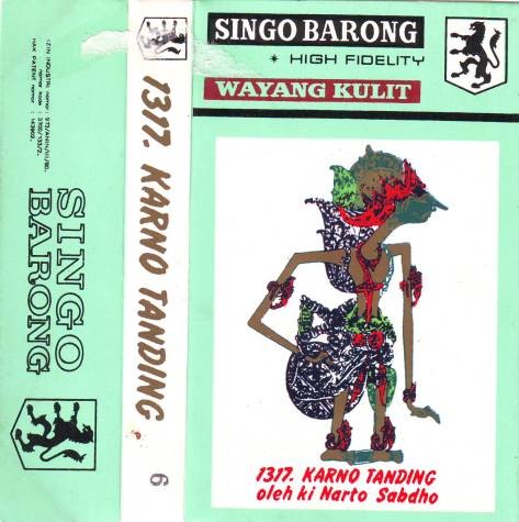 Ki Nartosabdho - Singo Barong - Karno Tanding