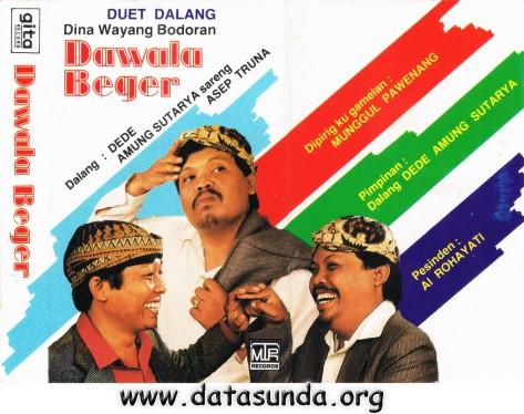 Dede Amung Sutarya + Asep Truna - Dawala Beger