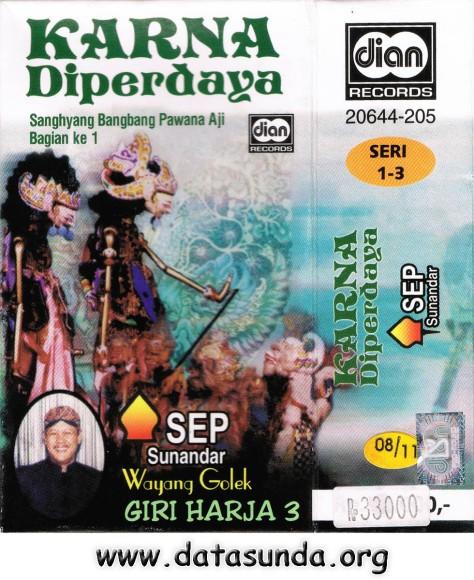 Giri Harja 3 - Karna Diperdaya (Sanghyang Bangbang Pawana Aji Bag 1)